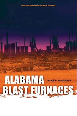 Alabama Blast Furnaces af Joseph H. Woodward