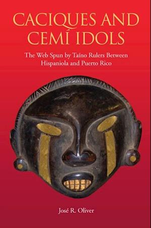 Caciques and Cemi Idols
