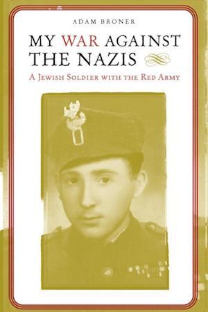 My War against the Nazis