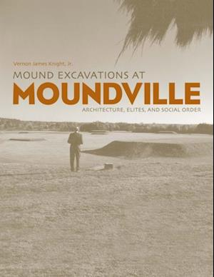 Mound Excavations at Moundville