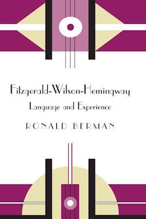 Fitzgerald-Wilson-Hemingway af Ronald Berman