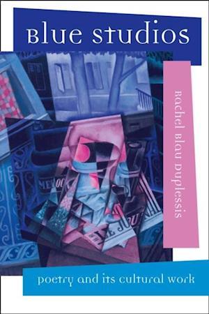 Blue Studios af Rachel Blau DuPlessis