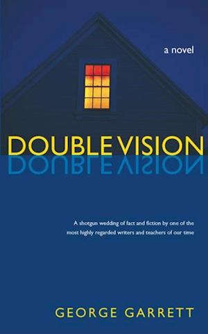 Double Vision af George Garrett