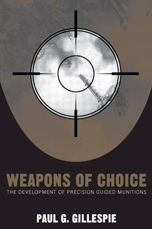 Weapons of Choice af Paul G. Gillespie