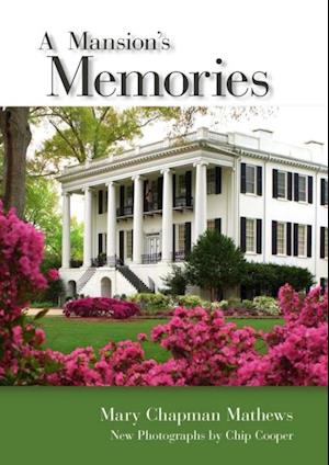 Mansion's Memories af Mary Chapman Mathews