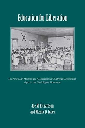 Education for Liberation af Joe M. Richardson, Maxine D. Jones