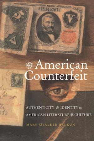 American Counterfeit af Mary McAleer Balkun