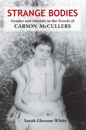 Strange Bodies af Sarah Gleeson-White