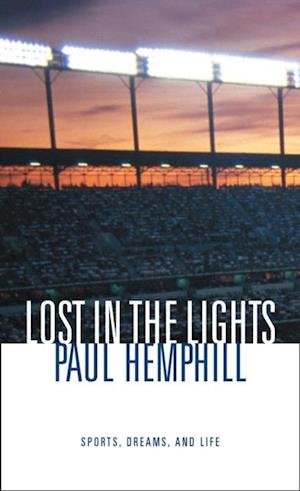 Lost in the Lights af Paul Hemphill