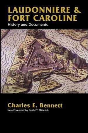 Laudonniere & Fort Caroline af Charles Bennett