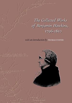 Collected Works of Benjamin Hawkins af Benjamin Hawkins