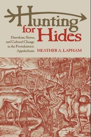 Hunting for Hides af Heather A. Lapham