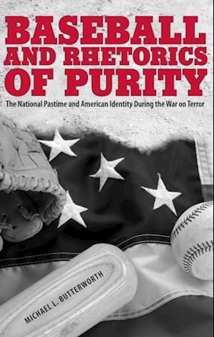 Baseball and Rhetorics of Purity