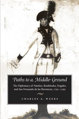 Paths to a Middle Ground af Charles A. Weeks
