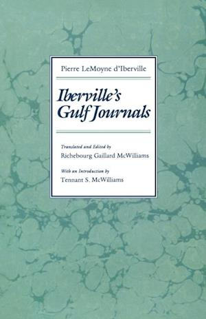 Iberville's Gulf Journals af Pierre Iberville