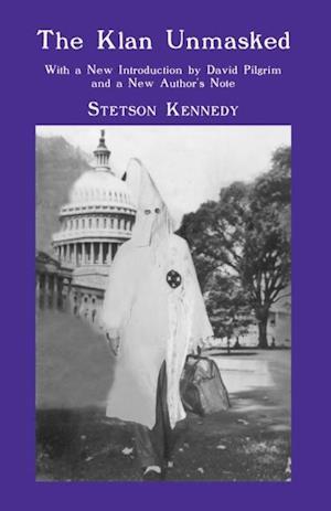Klan Unmasked af Stetson Kennedy