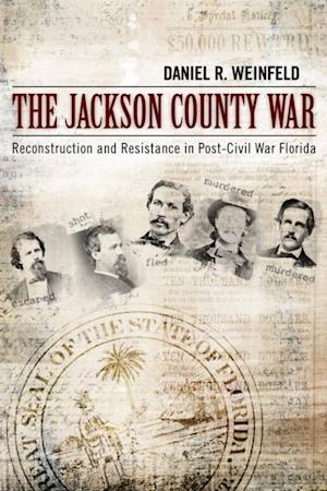 Jackson County War af Daniel R. Weinfeld