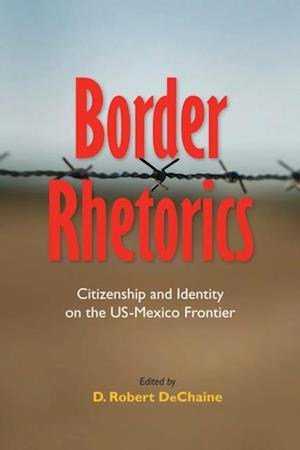 Border Rhetorics
