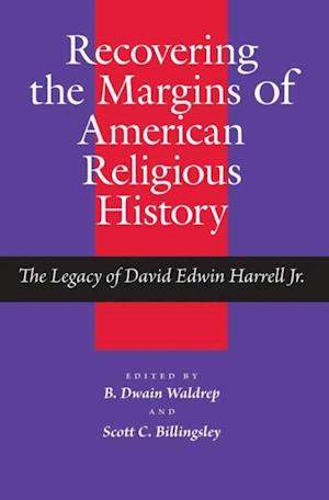 Recovering the Margins of American Religious History