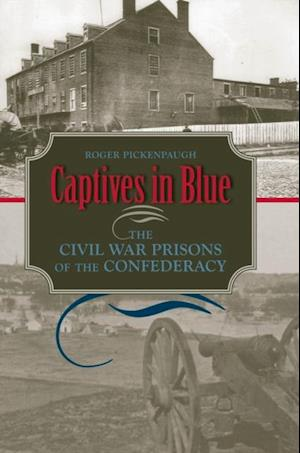 Captives in Blue af Roger Pickenpaugh