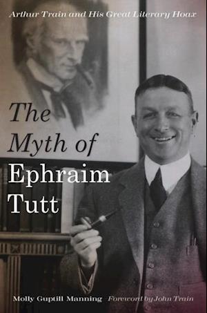 Myth of Ephraim Tutt af Molly Guptill Manning