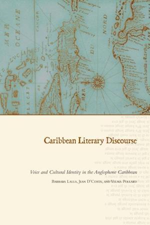 Caribbean Literary Discourse af Velma Pollard, Jean D'Costa, Barbara Lalla