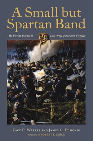 Small but Spartan Band af Zack C. Waters, James C. Edmonds