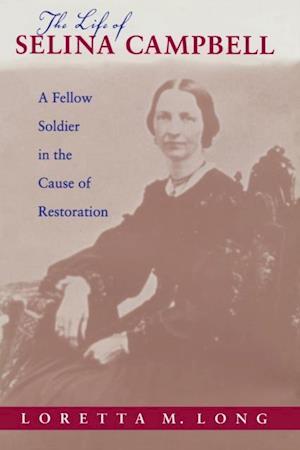 Life of Selina Campbell af Loretta M. Long Hunnicutt