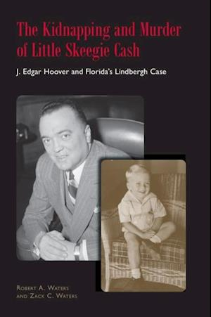Kidnapping and Murder of Little Skeegie Cash