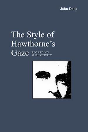 Style of Hawthorne's Gaze af John Dolis