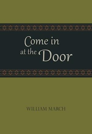 Come in at the Door af William March