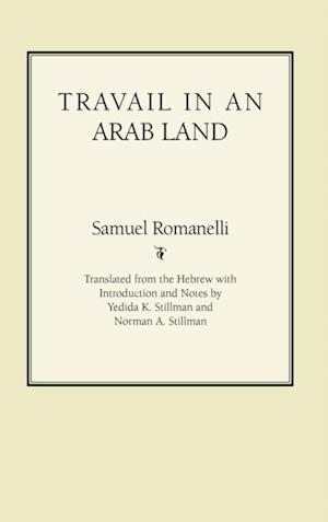 Travail In An Arab Land af Samuel Romanelli