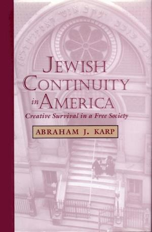 Jewish Continuity in America af Abraham J. Karp