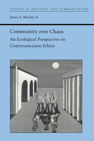 Community over Chaos af James A. MacKin