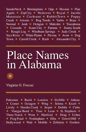 Place Names in Alabama af Virginia O. Foscue