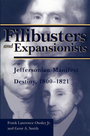 Filibusters and Expansionists