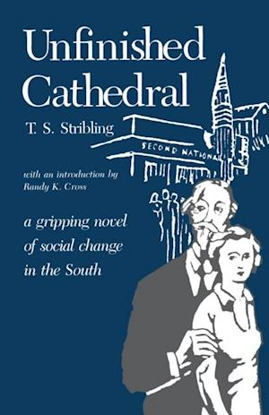 Unfinished Cathedral af Thomas S. Stribling