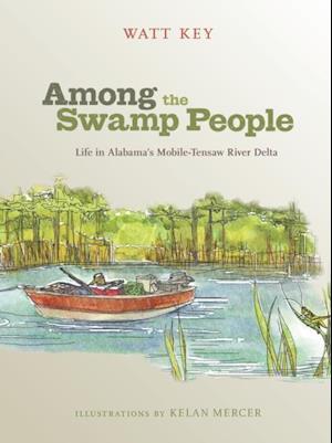 Among the Swamp People af Watt Key