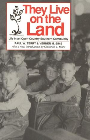 They Live on The Land af Paul W. Terry, Verner M. Sims