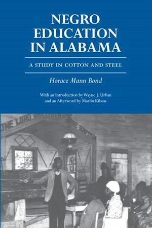 Negro Education in Alabama af Horace Mann Bond