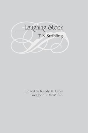 Laughing Stock af Thomas S. Stribling