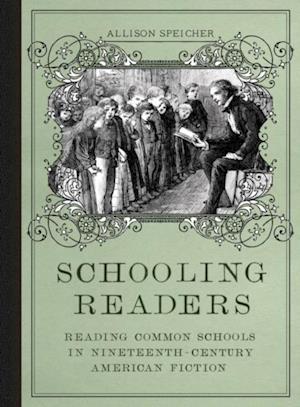 Schooling Readers af Allison Speicher