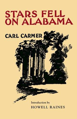 Stars Fell on Alabama af Carl Carmer