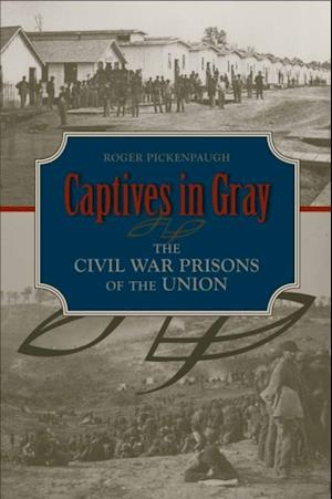 Captives in Gray af Roger Pickenpaugh