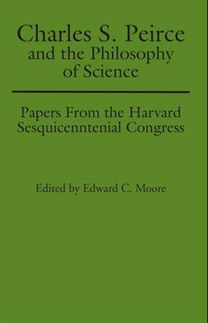 Charles S. Peirce and the Philosophy of Science