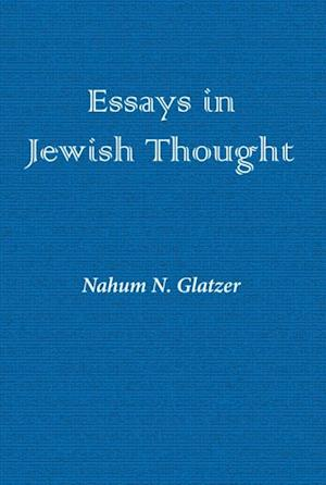 Essays in Jewish Thought af Nahum Glatzer