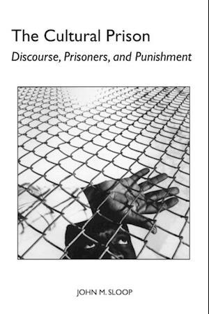 Cultural Prison af John M. Sloop