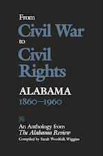 From Civil War to Civil Rights, Alabama 1860-1960
