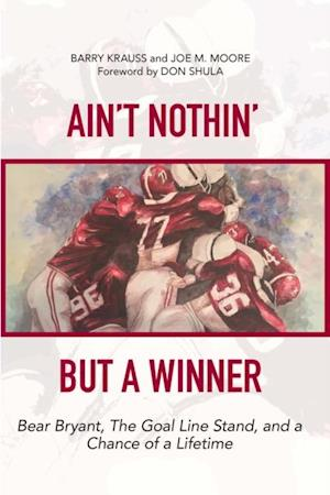 Ain't Nothin' But a Winner af Barry Krauss, Joe M. Moore