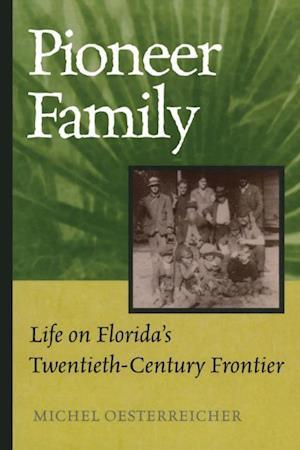 Pioneer Family af Michel Oesterreicher